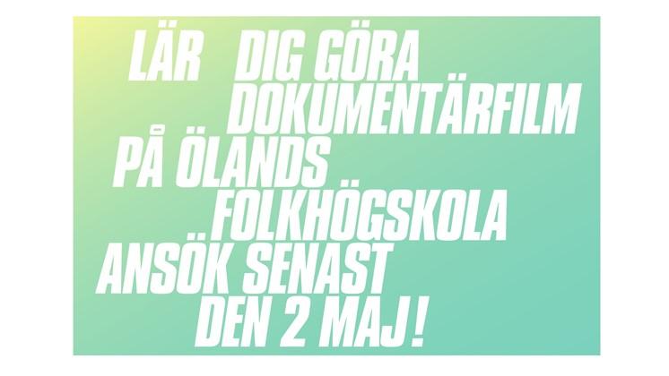 Dags att söka till Ölands dokumentärfilmskola