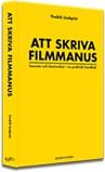 Ny svensk bok om att skriva filmmanus