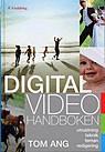 Digitalvideohandboken: utrustning, teknik, teman, redigering