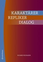 Karaktärer, repliker, dialog